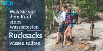 Was Sie vor dem Kauf eines wasserfesten Rucksacks wissen sollten